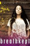 Breathkept - Saundra Mitchell