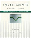 Investments: A Visual Approach: Option Valuation And Option Tutor/Book And Ms Mos Disk - John O'Brien, Sanjay Srivastava