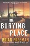 The Burying Place - Brian Freeman