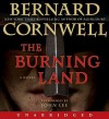 The Burning Land: A Novel (Audio) - John Lee, Bernard Cornwell