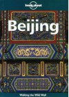 Lonely Planet Beijing - Lonely Planet, Robert Storey