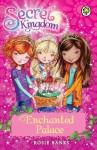 Secret Kingdom: 1: Enchanted Palace - Rosie Banks
