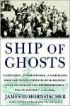 Ship of Ghosts - James D. Hornfischer