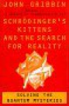 Schrodinger's Kittens and the Search for Reality - John Gribbin