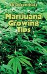 Marijuana Growing Tips - Ed Rosenthal