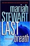 Last Breath (Last #3) - Mariah Stewart