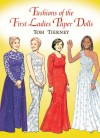 Fashions of the First Ladies Paper Dolls - Tom Tierney