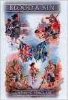 Blood & Kin: An Empire Saga - Andrew Sinclair