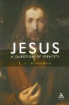 Jesus, A Question of Identity - J.L. Houlden