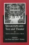 Shakespeare Text and Theater: Essays in Honor of Jay L. Halio - Lois Potter