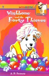 Wishbone And The Forty Thieves - A.D. Francis, Kathryn Yingling, Rick Duffield