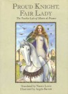 Proud Knight, Fair Lady: The Twelve Lays Of Marie De France - Marie de France, Naomi Lewis, Angela Barrett