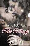 Just a Little Taste: The Trilogy Box Set - Scarlett Jade