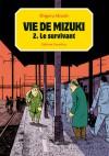 Vie de Mizuki 2: Le Survivant - Shigeru Mizuki