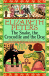 The Snake, the Crocodile and the Dog - Elizabeth Peters