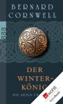 Die Artus-Chroniken. Der Winterkönig: Buch 1 (German Edition) - Gisela Stege, Bernard Cornwell