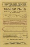 Braided Belts: Plus How To Make A Snakewhip - Ron Edwards