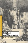 Prophecy and Discernment - R.W.L. Moberly