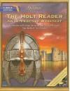 The Holt Reader, Florida Edition: Sixth Course: An Interactive Worktext - Carroll Moulton, Albert Rolls, Alan Shaw