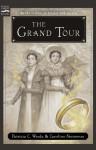 The Grand Tour - Patricia C. Wrede, Caroline Stevermer
