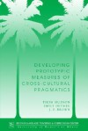 Developing Prototypic Measures of Cross-Cultural Pragmatics (National Foreign Language Center Technical Reports Series , No 7) - Thom Hudson