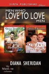 Men Who Love To Love Men: Glimmering Waters, Sparkling Love and Knights of the Lonely Road - Diana Sheridan