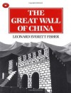 The Great Wall Of China (Aladdin Picture Books) - Leonard Everett Fisher, Everett Fisher