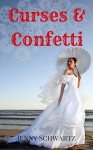 Curses and Confetti (The Bustlepunk Chronicles Book 3) - Jenny Schwartz