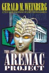 The Aremac Project - Gerald M. Weinberg