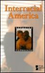 Interracial America - Mary E. Williams