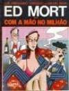 Ed Mort: em com a mão no milhão - Luis Fernando Verissimo, Miguel Paiva