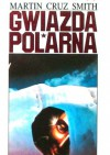 Gwiazda Polarna - Martin Cruz Smith