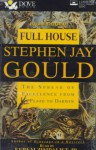 Full House: Spread of Excellence from Plato to Darwin - Stephen Jay Gould, Efrem Zimbalist Jr.