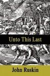 Unto This Last - John Ruskin