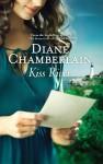 Kiss River - Diane Chamberlain