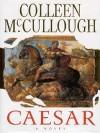 Caesar - Colleen McCullough