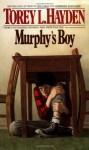 Murphy's Boy - Torey L. Hayden