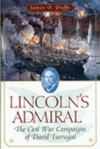 Lincoln's Admiral: The Civil War Campaigns of David Farragut - James P. Duffy