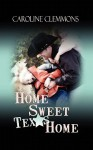 Home, Sweet Texas Home - Caroline Clemmons