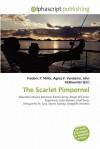 The Scarlet Pimpernel - Frederic P. Miller, Agnes F. Vandome, John McBrewster
