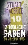 Zwölf tödliche Gaben 10: Zehn springende Herren: E-Book Only Weihnachtskurzkrimi - Stuart MacBride