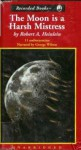 The Moon Is a Harsh Mistress - Robert A. Heinlein, George K. Wilson