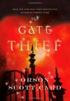 The Gate Thief (Mither Mages) - Orson Scott Card