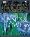 The American Horticultural Society Encyclopedia of Plants and Flowers (American Horticultural Society Practical Guides) - Christopher Brickell, Trevor Cole, H. Marc Cathey