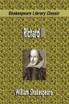 Richard III (Shakespeare Library Classic) - William Shakespeare