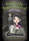 School Spirit (Suddenly Supernatural Series #1) - Elizabeth Cody Kimmel
