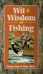 Wit and Wisdom of Fishing - Consumer Guide