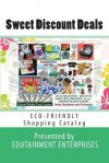 Sweet Discount Deals: Home Shopping Catalog of Best Buys - Melvia Miller