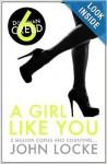 A Girl Like You - John Locke
