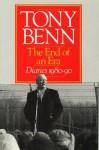 The End of an Era: Diaries 1980-90 - Tony Benn